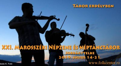 XIX. Marosszek Folk Music and Dance Camp Hodosa